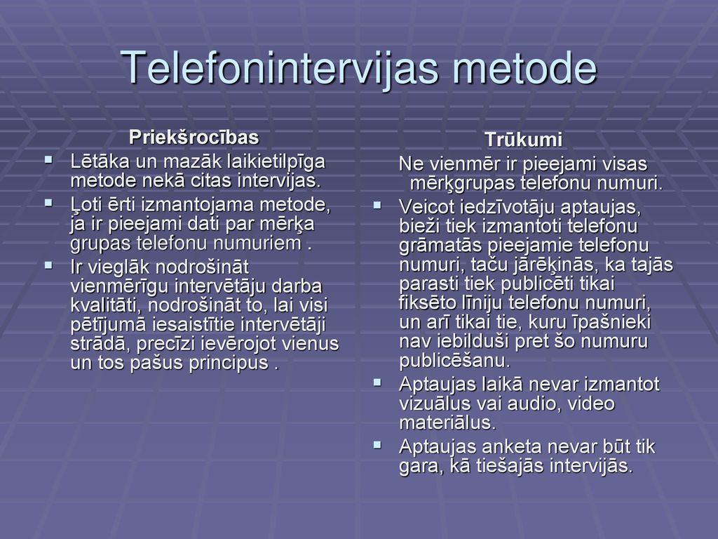 Ieteikumi pētīšanas metodes izvēlei - Rīgas vidusskola