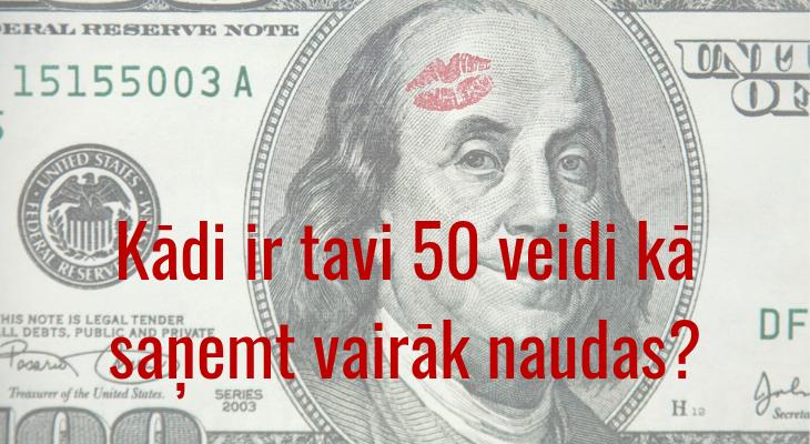 ātra nauda 50 veidi, kā nopelnīt)