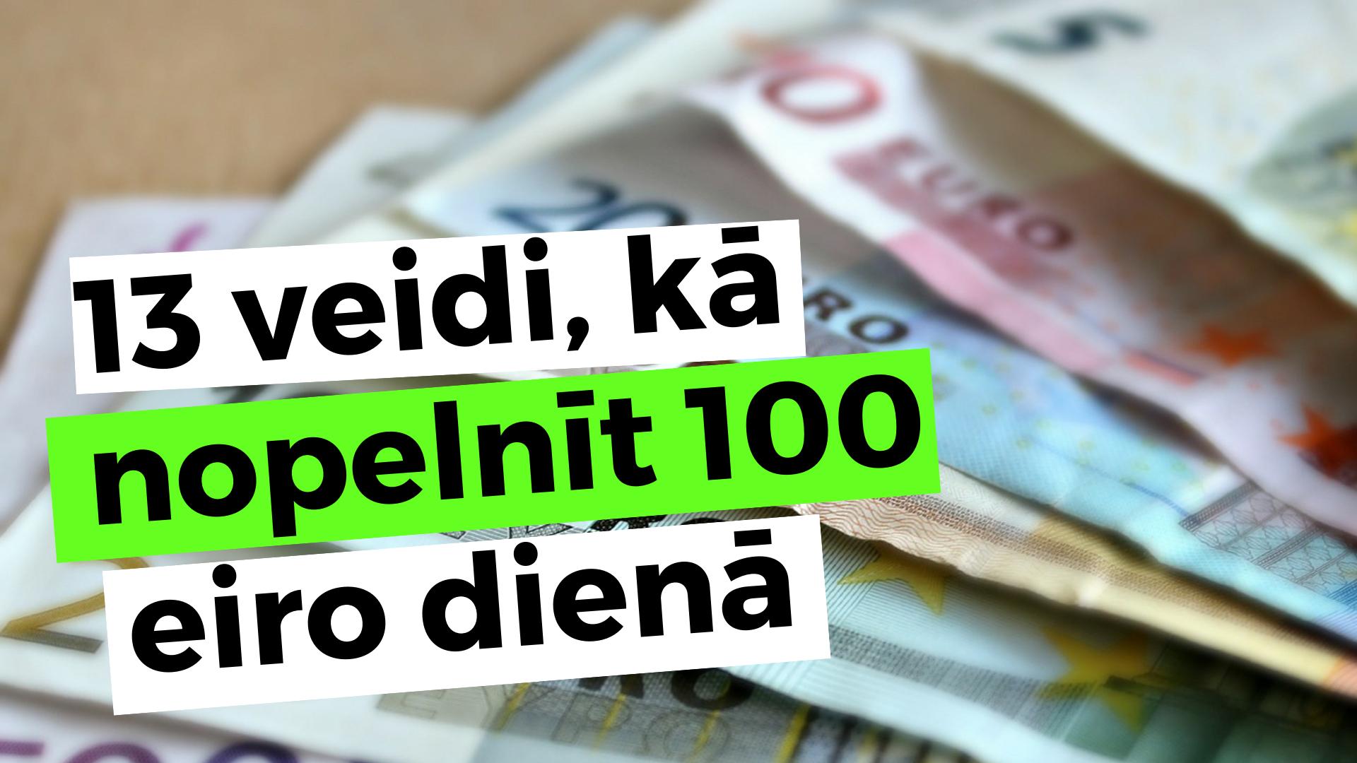 kā nopelnīt lielas naudas idejas)