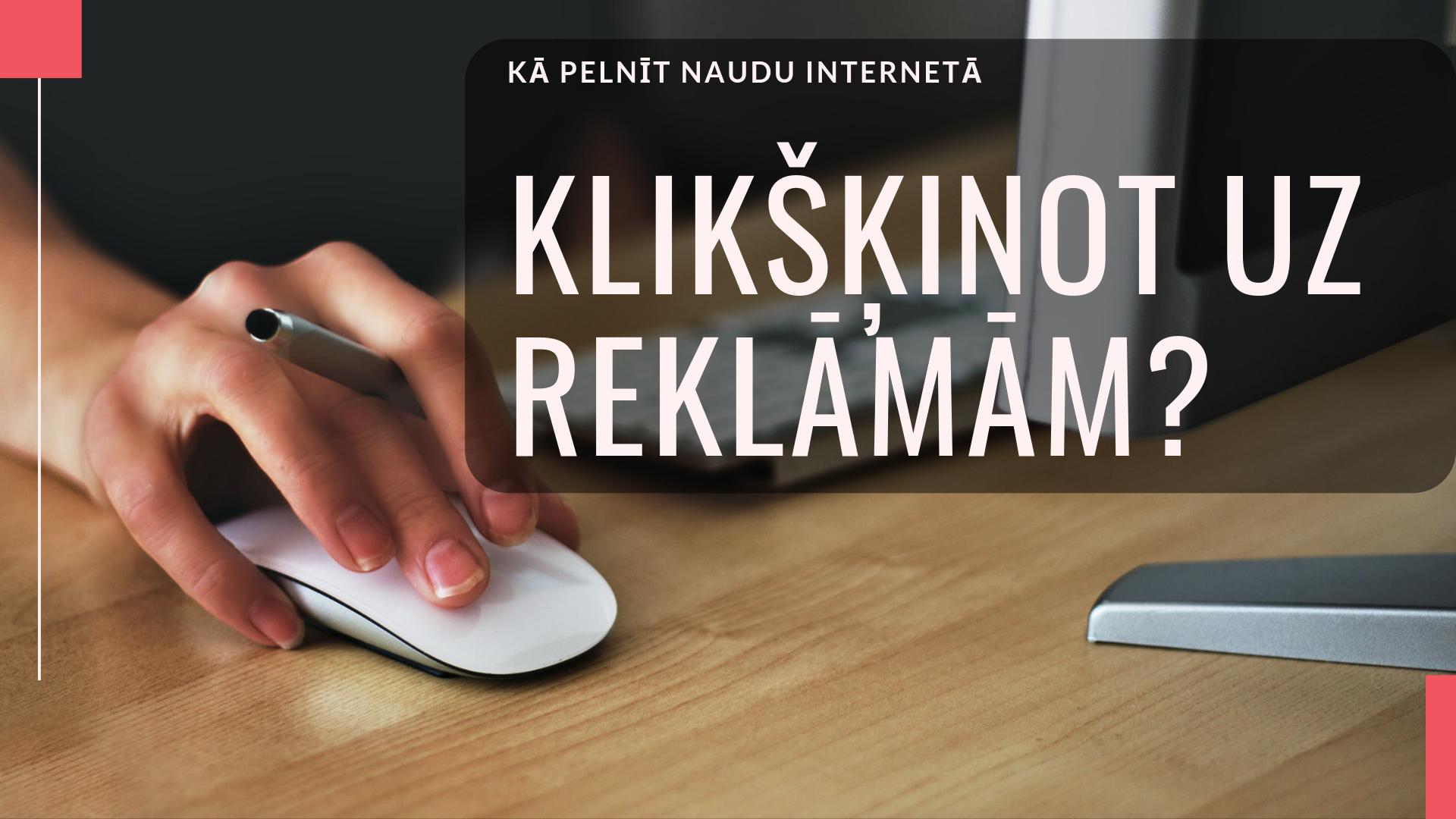 Kā pelnīt naudu internetā bez pieredzes gadā | azboulings.lv